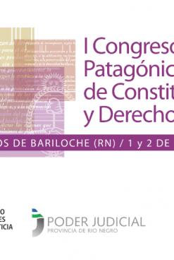 """El Senado declaró de interés el """"I Congreso Patagónico de Constitución y Derechos Humanos"""" que se realizará en Bariloche"""